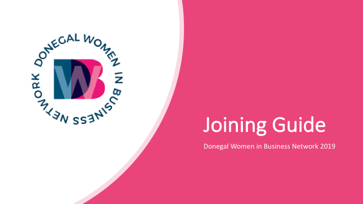 Joining Guide - Donegal Women in Business Network